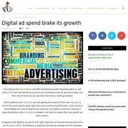 Digital ad spend brake its growth - Ade Camilleri News
