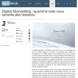 Digital Storytelling : quand le web vous raconte des histoires