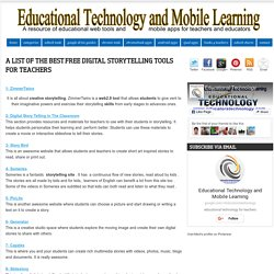 A List of The Best Free Digital Storytelling Tools for Teachers ~ Educational Technology and Mobile Learning