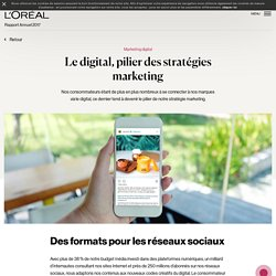 L'Oréal 2017 : Le digital, pilier des stratégies marketing