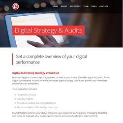 Digital Strategy & Audits : Found Digital