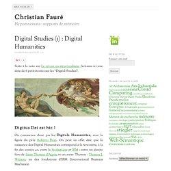 Digital Studies (1) : Digital Humanities