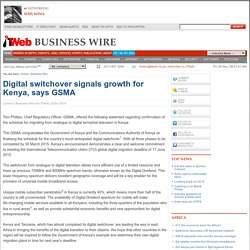 Digital switchover signals growth for Kenya, says GSMA