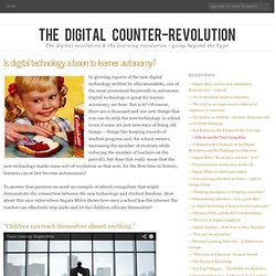 Is digital technology a boon to learner autonomy?