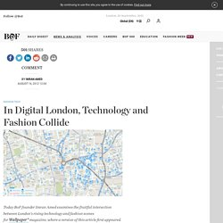 In Digital London, Technology and Fashion Collide