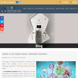 Health in the Digital Space: Telehealth Solutions