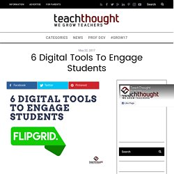 6 Digital Tools To Engage Students -