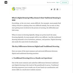 What is Digital Drawing? Why choose it Over Traditional Drawing in 2020