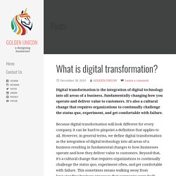 What is digital transformation? - GOLDEN UNICON