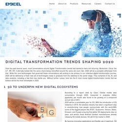 Digital Transformation Trends Shaping 2020 - EMXCEL