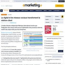 Le digital et les réseaux sociaux transforment la relation client