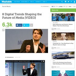 8 Digital Trends Shaping the Future of Media [VIDEO]
