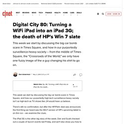 Digital City 80: Turning a WiFi iPad into an iPad 3G; the death of HP's Win 7 slate | Digital City Podcast