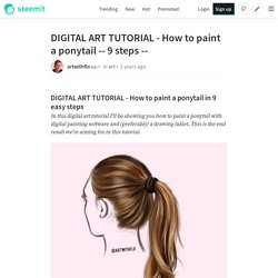 DIGITAL ART TUTORIAL - How to paint a ponytail