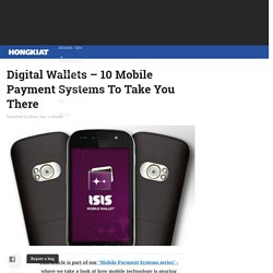 Digital Wallets – 10 Mobile Payment Systems To Take You There - Hongkiat