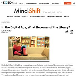 In the Digital Age, What Becomes of the Library?