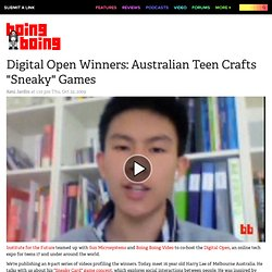 "Digital Open Winners: Australian Teen Crafts ""Sneaky"" Games"