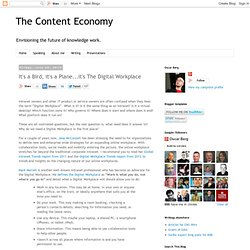 It's a Bird, it's a Plane...it's The Digital Workplace | The Content Economy