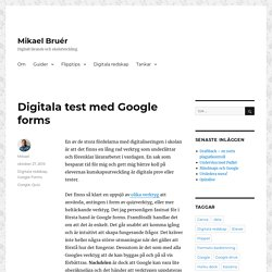 Digitala test med Google forms – Mikael Bruér