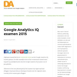 Google Analytics IQ examen 2015 - Digitalanalisten.nl