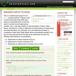 digitalbush » Masked Input Plugin