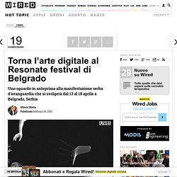 Torna l'arte digitale al Resonate festival di Belgrado