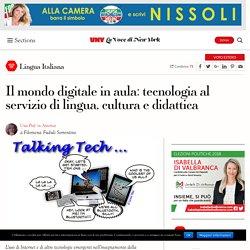 Il mondo digitale in aula: tecnologia al servizio di lingua, cultura e didattica