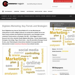 Digitales Marketing: Key-Trends und Strategien