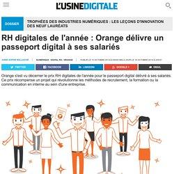 RH digitales de l'année : Orange délivre un passeport digital à ses salariés