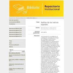 Perfiles de los nativos digitales - Repositorio de Bibliotic