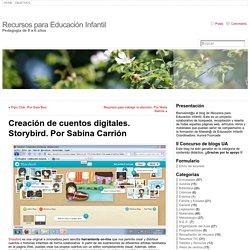 Creación de cuentos digitales. Storybird. Por Sabina Carrión « Recursos para Educación Infantil