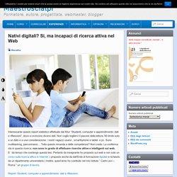Nativi digitali? Si, ma incapaci di ricerca attiva nel Web