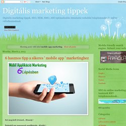 Digitális marketing tippek: mobile app marketing