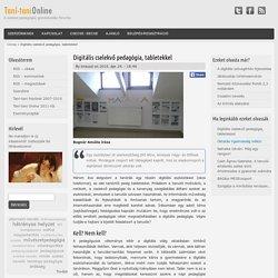 Digitális cselekvő pedagógia, tabletekkel