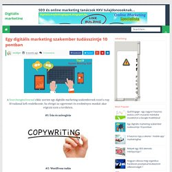 Egy digitális marketing szakember tudásszintje 10 pontban - Digitális marketing tippek
