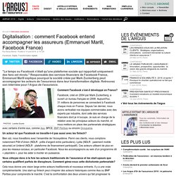 Digitalisation : comment Facebook entend accompagner les assureurs (Emmanuel Marill, Facebook France)