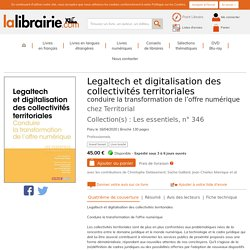 Legaltech et digitalisation des collectivités territoriales