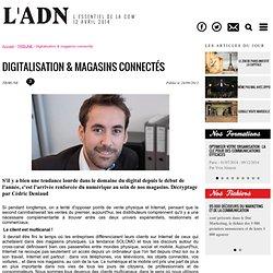 Digitalisation & magasins connectés - TRIBUNE