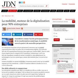 La mobilité, moteur de la digitalisation pour 90% entreprises
