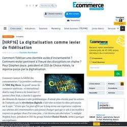 [NRF16] La digitalisation comme levier de fidélisation