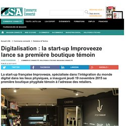 Digitalisation : la start-up Improveeze lance...