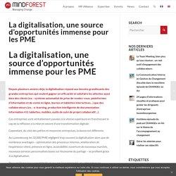 La digitalisation, une source d'opportunités immense pour les PME
