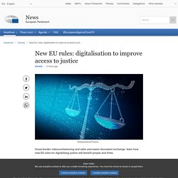 Brève - New EU rules: digitalisation to improve access to justice