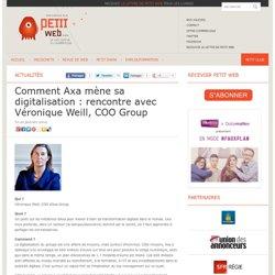 Comment Axa mène sa digitalisation : rencontre avec Véronique Weill, COO Group