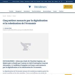 Cinq métiers menacés par la digitalisation et la robotisation de l'économie