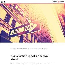 La digitalisation : un vecteur d'idées - Blog Sopra Steria