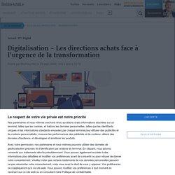 Digitalisation - Les directions achats face à l'urgence de la transformation