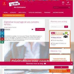 Digitaliser le partage de vos comptes rendus