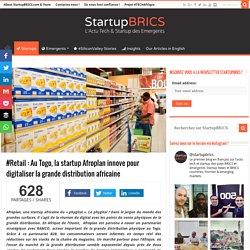 #Retail : Au Togo, la startup Afroplan innove pour ...