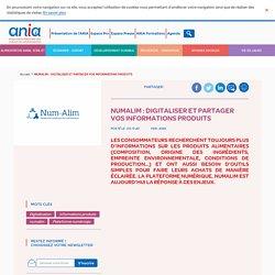 ANIA 05/11/20 NumAlim : digitaliser et partager vos informations produits